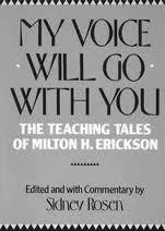 Milton Erickson disse um dia