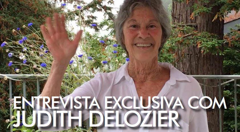 Uma entrevista exclusiva com Judith DeLozier