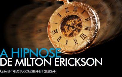A Hipnose de Milton Erickson